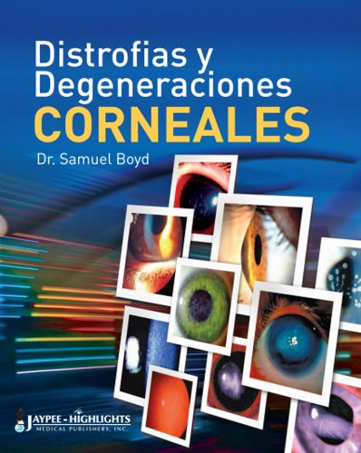9789962678496: Distrofias y Degeneraciones Corneales / Corneal Dystophies and Degenerations (Spanish Edition)