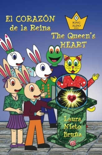 9789962690504: El Corazón de la Reina * The Queen's Heart (Spanish and English Edition)