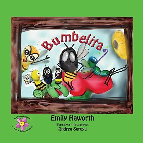 9789962690955: Bumbelita (The Pollinator Series * La serie de los polinizadores) (Volume 4)