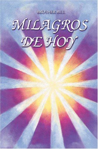 9789962801306: Milagros de HOY (Spanish Edition)