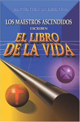 9789962801474: LOS MAESTROS ASCENDIDOS ESCRIBEN 'EL LIBRO DE LA VIDA'