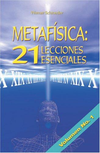 9789962801535: Metafísica: 21 Lecciones Esenciales: Lecciones 1-7 (Spanish Edition)