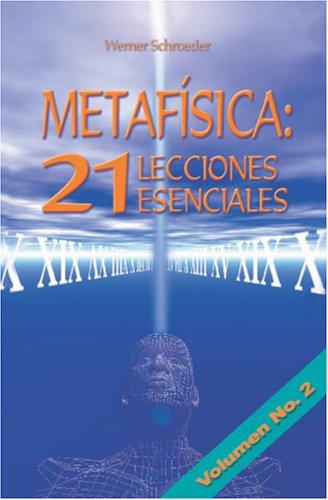 9789962801542: Metafísica: 21 Lecciones Esenciales: Lecciones 8-14: Volume 2