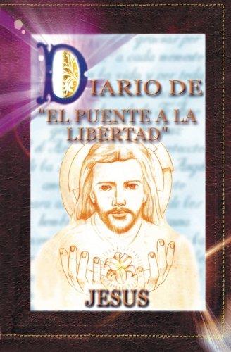 9789962801795: Diario del Puente a la Libertad - Jesús (Spanish Edition)