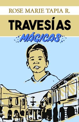 9789962812111: Travesias magicas (Spanish Edition)
