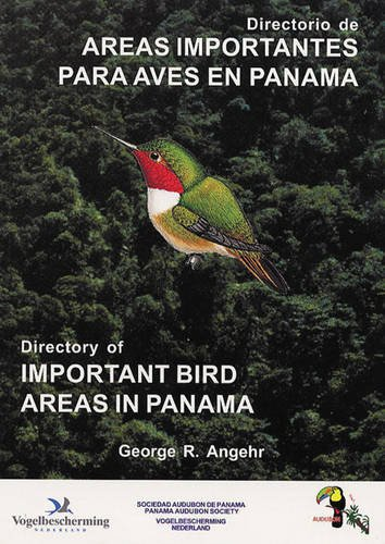 9789962884712: Directory of Important Bird Areas in Panama / Directorio De Areas Importantes Para Aves En Panama