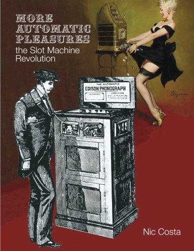 9789963291748: More Automatic Pleasures - The Slot Machine Revolution