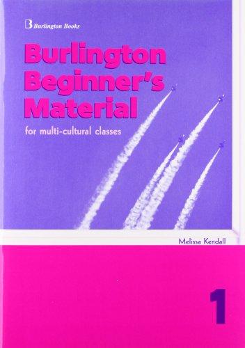 9789963474899: Burlington Beginner's Material 1