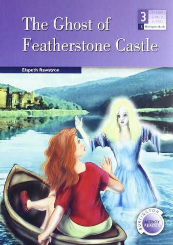 The Ghost of Featherstone Castle: Elspeth Rawstron