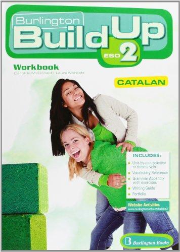 9789963480029: BUILD UP 2 ESO WB Catalan Burlington
