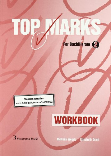 9789963481507: Top Marks For Bachillerato 2. Workbook. Website Activities - 9789963481507
