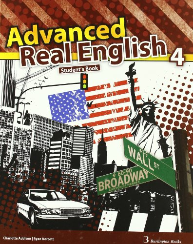 ADVANCED REAL ENGLISH 4 STUDENT BOOK: AA.VV