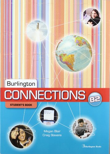 9789963485437: CONNECTIONS B2 STUDENTS ED.2011 BURLING
