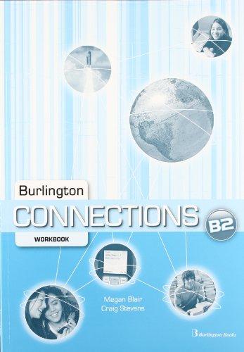 9789963485451: Burlington Connections. Level B2. Workbook - Edition 2011