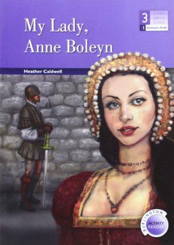 9789963510153: MY LADY ANNE BOLEYNESO3 ACTIVITY
