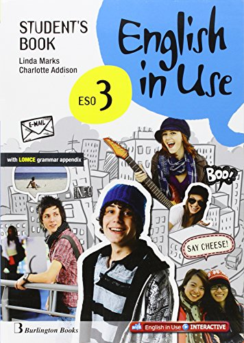 English in Use 3 ESO Student´s Book: Linda Marks / Charlotte Addison