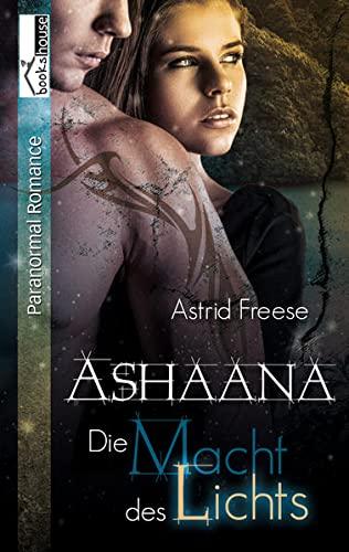 9789963524570: Die Macht des Lichts: Ashaana