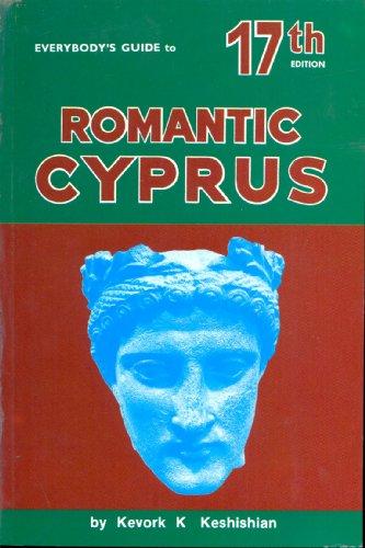 Everybody's Guide to Romantic Cyprus: Keshishian, Kevork K