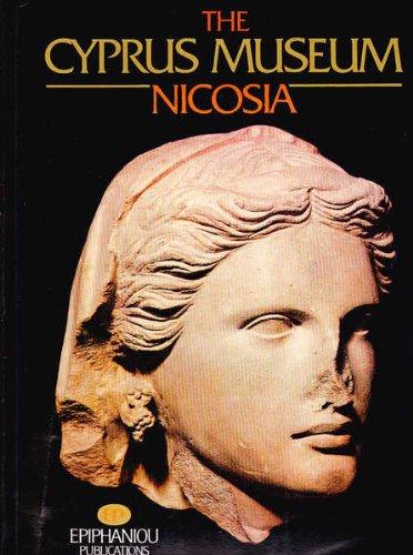 THE CYPRUS MUSEUM, NICOSIA.: Karageorghis, Vassos.