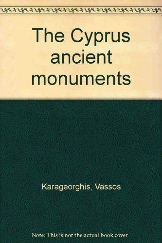 The Cyprus ancient monuments: Vassos Karageorghis