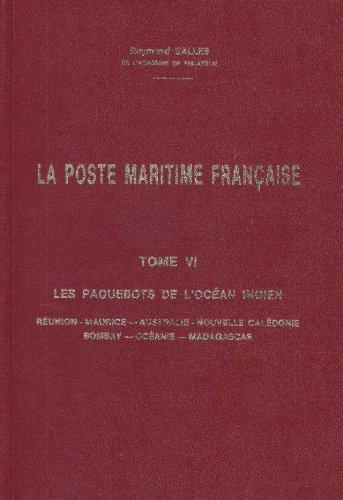 9789963579563: Poste Maritime Francaise Historique Et Catalogue, La