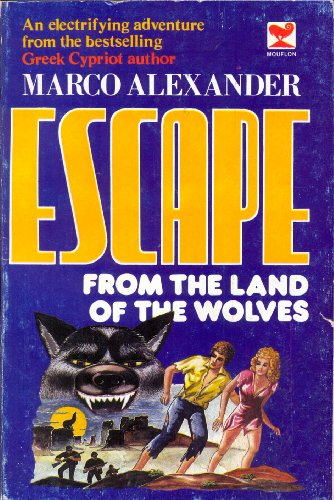 9789963584024: Escape from Land of Wolves O/P