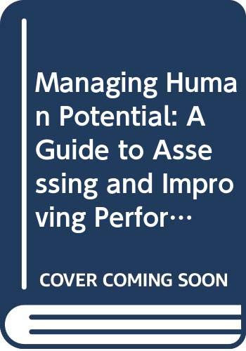 9789963598007: Managing Human Potential: A Guide to Assessing and Improving Performance