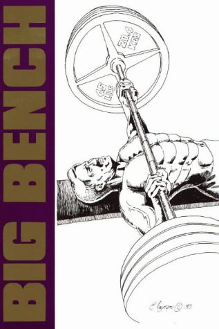 Big Bench: Basics, 'Breviated and Best (9963616011) by Brooks D. Kubik; Stuart McRobert