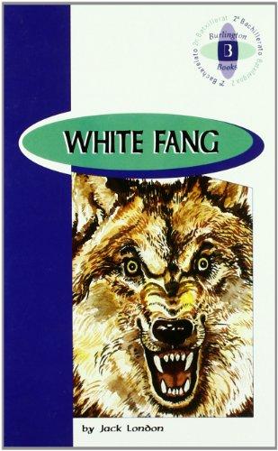 White Fang: Jack London