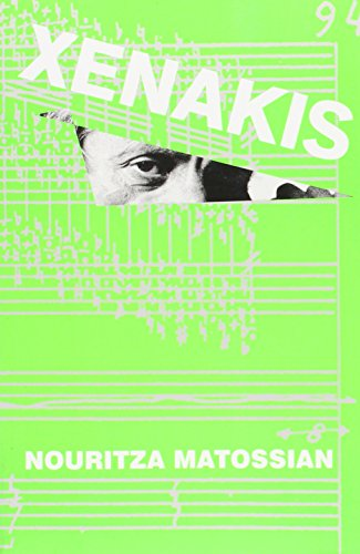 Iannis Xenakis (Paperback): Nouritza Matossian