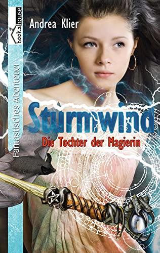 9789963724482: Sturmwind - Die Tochter der Magierin