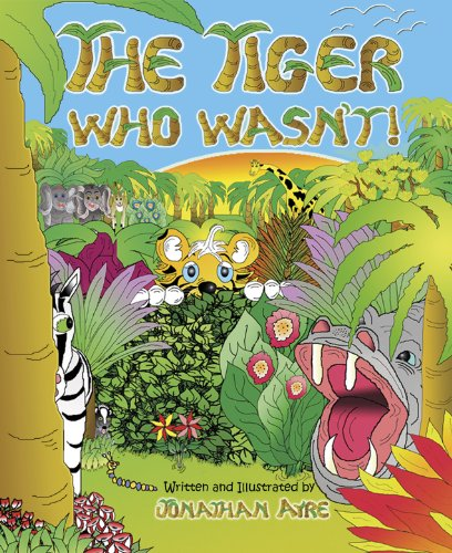 9789963743407: The Tiger Who Wasn't!