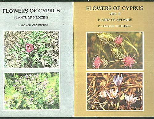 9789963754014: Flowers of Cyprus: Plants of medicine