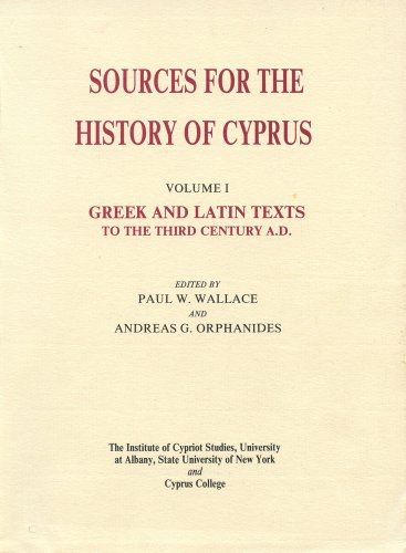 9789963756216: Greek and Latin Texts to the Third Century A.D. (Sources for the History of Cyprus)