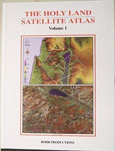 The Holy Land Satellite Atlas, Volume 1: Cleave, Richard