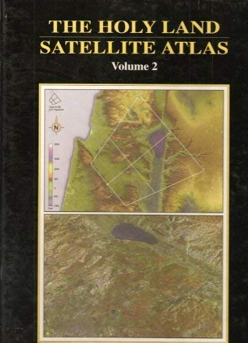 The Holy Land Satellite Atlas: Volume 2: Cleave, R. L.