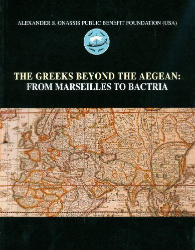 The Greeks Beyond the Aegean: From Marseilles