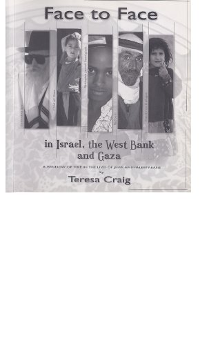 9789963897605: Face To Face in Israel, the West Bank and Gaza