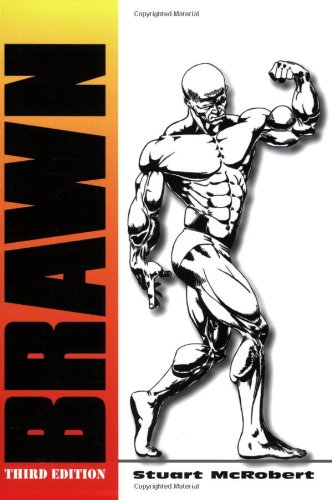Brawn, 3rd Edition (9963916317) by Stuart McRobert