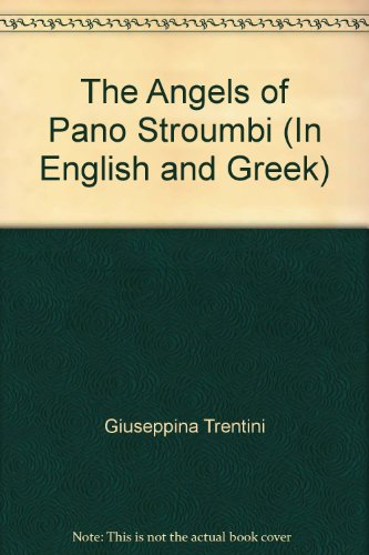 9789963943203: The Angels of Pano Stroumbi (In English and Greek)