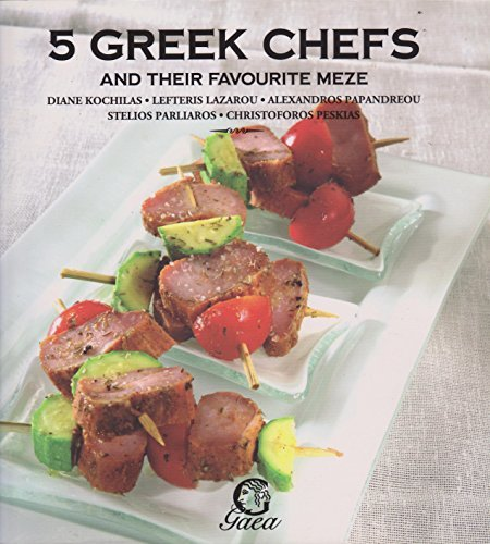 9789963949021: 5 Greek Chefs and their Favourite Meze