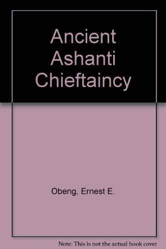 9789964103293: Ancient Ashanti chieftaincy