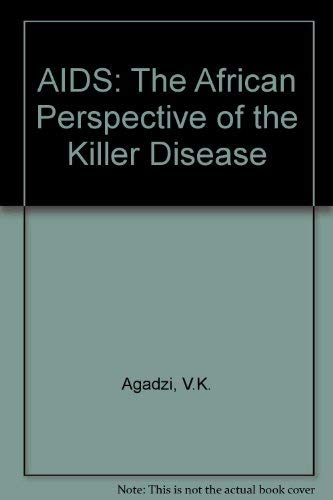 9789964301712: AIDS: the African Perspective of the Killer Disease