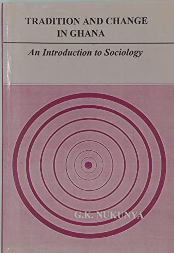 9789964302023: Tradition and Change in Ghana: An Introduction to Sociology