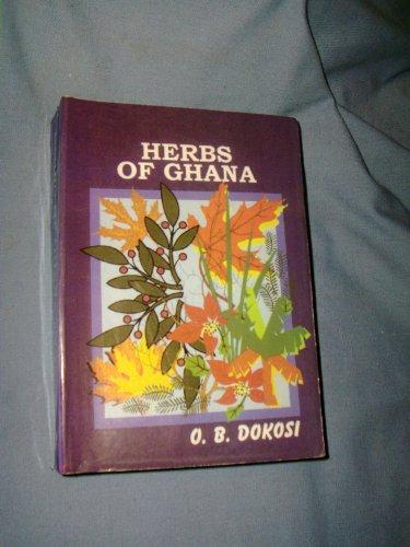 Herbs of Ghana: O. B. Dokosi