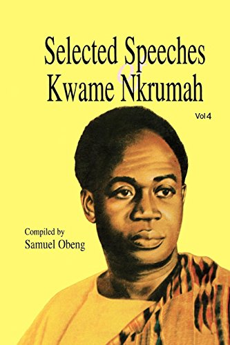 9789964702045: Selected Speeches of Kwame Nkrumah. Volume 4