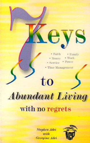9789964879020: Seven Keys to Abundant Living With No Regrets (Sparrow Reader Series, 8)