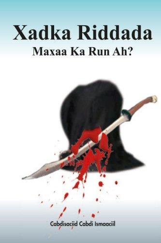 Xadka Riddada Maxaa Ka Run Ah? (Somali Edition): Ismaaciil, Cabdisaciid Cabdi