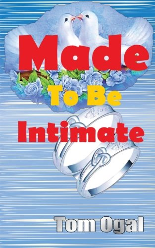 9789966169303 - Tom Ogal: Made To Be Intimate - Kitabu