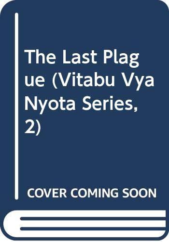 The Last Plague (Vitabu Vya Nyota Series,: Mwangi, Meja